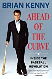 Image of Ahead of the Curve: Inside the Baseball Revolution