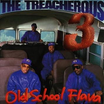Old School Flava