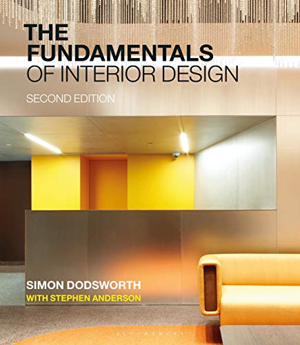 Compare Textbook Prices for The Fundamentals of Interior Design 2 Edition ISBN 9781350106567 by Dodsworth, Simon,Anderson, Stephen