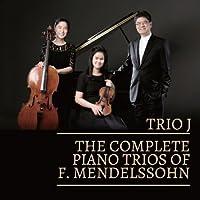 The Complete Piano Trios Of F. Mendelssohn (Korea Edition)