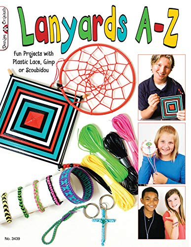 Lanyards A-Z: Fun Projects with Plastic Lace, Gimp or Scoubidou (Design Originals)