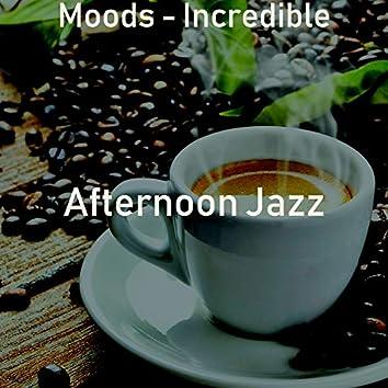 Moods - Incredible