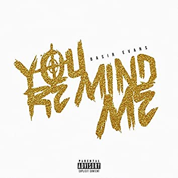 You Remind Me
