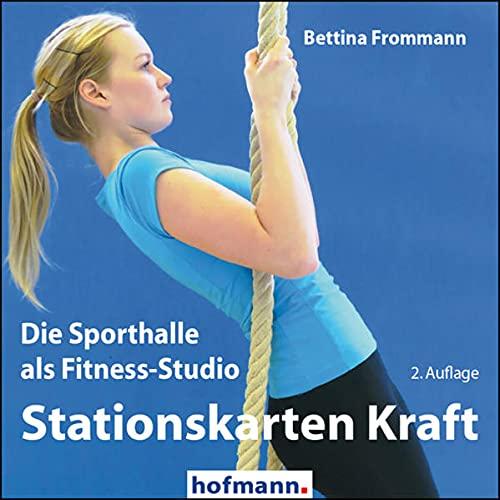 Stationskarten Kraft: Die Sporthalle als Fitness-Studio (Arbeits- und Stationskarten)