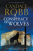 A Conspiracy of Wolves (Owen Archer Mysteries)