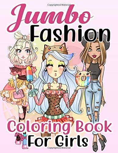 Jumbo Fashion Coloring Book for Girls Over 300 Beauty Coloring Pages For Girls Kids and Teens product image