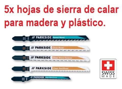 HOJAS DE SIERRA DE CALAR 5und DE MADERA Y PLASTICO PARKSIDE CUCHILLAS PARA CALADORA CORTE SERRAR