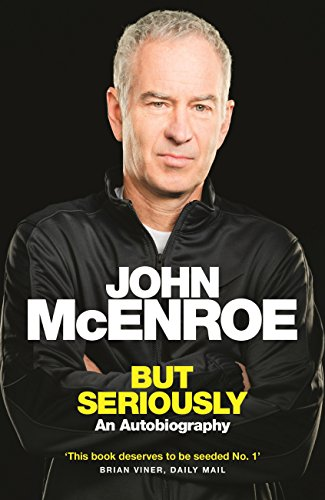 But Seriously: An Autobiography (English Edition)