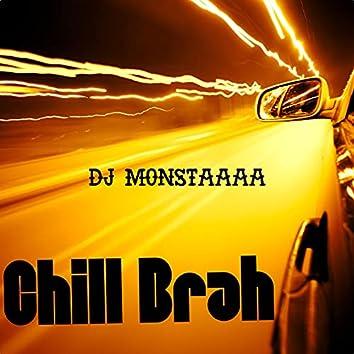 Chill Brah