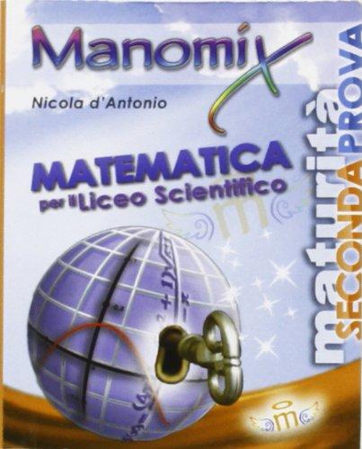 Manomix. Matematica per il Liceo scientifico: 96