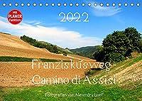 Franziskusweg - Camino di Assisi (Tischkalender 2022 DIN A5 quer): Auf den Spuren des Franz von Assisi am Pilgerweg von Dovadola nach Rom (Geburtstagskalender, 14 Seiten )