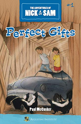 Perfect Gifts (The Adventures of Nick & Sam, Book 1)