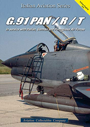 G.91 Pan / R / T. In service with Italian, German and Portuguese air forces. Ediz. bilingue