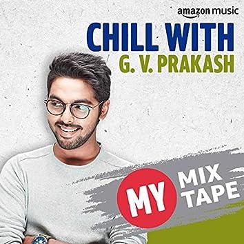 G. V. Prakash: My Mixtape