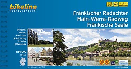 Fränkischer Radachter Main-Werra-Radweg Fränkische Saale (Bikeline Radtourenbücher): 656 km