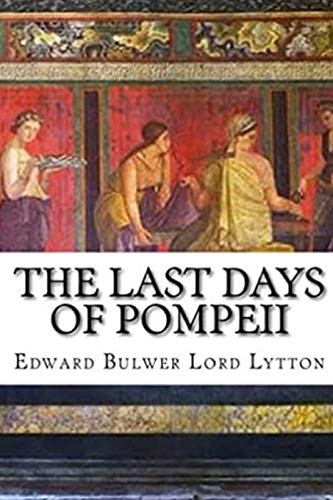The Last Days of Pompeii: Annotated