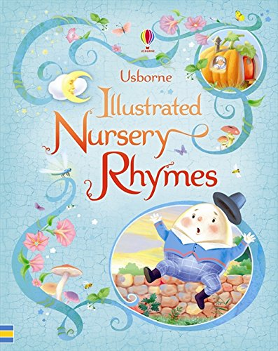 Usborne Illustrated Book of Nursery Rhymes (Illustrated Stories)