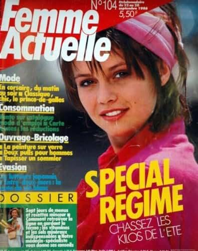 FEMME ACTUELLE [No 104] du 22/09/1986 - MODE - CONSOMMATION - OUVRAGE - BRICOLAGE - EVASION - LES LUTTEURS JAPONAIS - REGIME - M. GRAPAS - CUISINE - F. BLANCHE - FEYDEAU.
