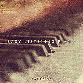 Easy Listening Piano: Background Instrumental Piano Music and Soft Songs