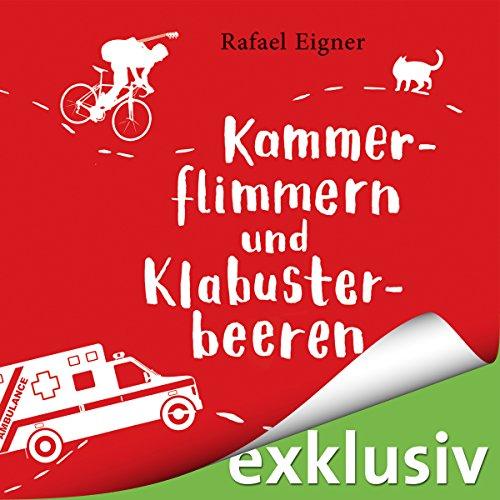 Kammerflimmern und Klabusterbeeren (Benny Brandstätter 1) audiobook cover art