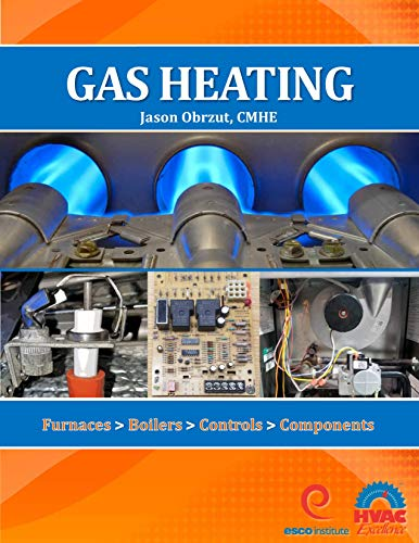 Gas Heating: Furnaces, Boilers, Controls, Components