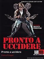 Pronto Ad Uccidere [Italian Edition]