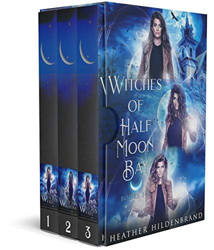 Witches of Half Moon Bay Series Box Set: Books 1-3 (A Witch's Call, A Witch's Destiny, A Witch's Fate) (Witches of Half Moon Box Set Book 1) (English Edition)