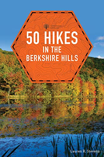 50 Hikes in the Berkshire Hills (Explorer's 50 Hikes)