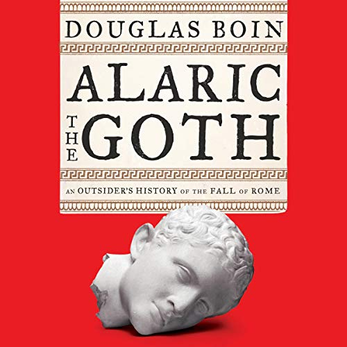 Alaric the Goth audiobook cover art