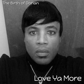 Love Ya More