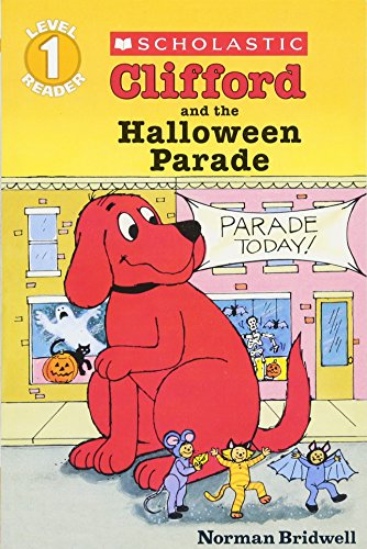 Clifford and the Halloween Parade: Level 1 (HELLO READER LEVEL 1)の詳細を見る