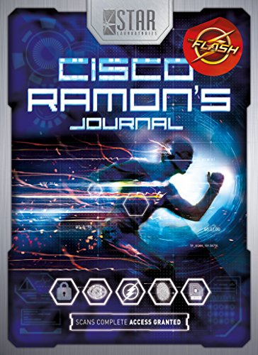 S.T.A.R. Labs: Cisco Ramon's Journal (Stars Laboratories)