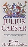 Julius Caesar (Penguin Shakespeare) by William Shakespeare(2005-04-26)
