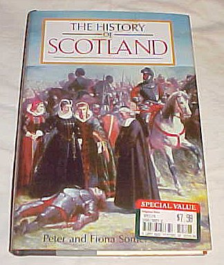 History of Scotland by Peter and Fiiona Somerset Fry Hardback