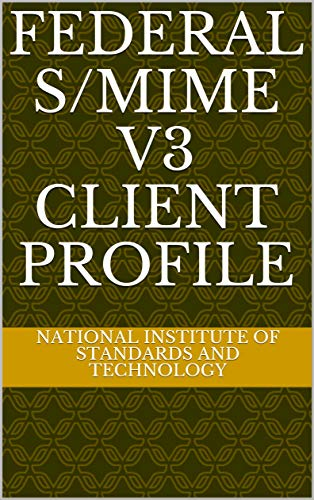 Federal S/MIME V3 Client Profile (English Edition)