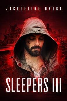 Sleepers 3 by [Jacqueline Druga]