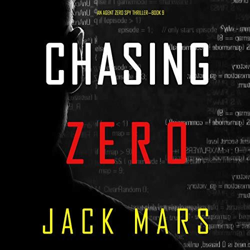 Chasing Zero Audiobook By Jack Mars cover art