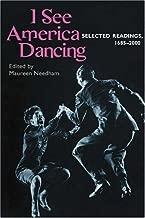 I See America Dancing: Selected Readings, 1685-2000 (2002-03-06)