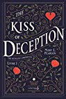 The Remnant Chronicles, tome 1 : The Kiss of Deception par Pearson