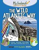 The Wild Atlantic Way: My Ireland Activity Book