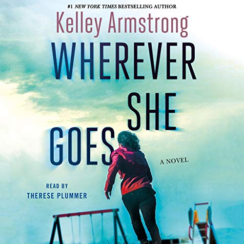 Wherever She Goes audiobook cover art
