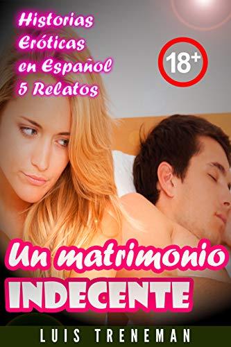 Un matrimonio indecente de Luis Treneman