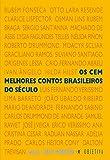 Os cem melhores contos brasileiros do século