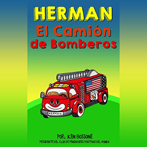 Herman el Camión de Bomberos [Herman the Fire Truck] audiobook cover art