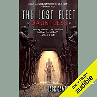 The Lost Fleet     Dauntless              By:                                                                                                                                 Jack Campbell                               Narrated by:                                                                                                                                 Christian Rummel,                                                                                        Jack Campbell                      Length: 9 hrs and 56 mins     542 ratings     Overall 4.4