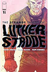 The Strange Talent of Luther Strode #1 (of 6) Kindle Edition