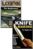 Blacksmithing for Beginners 2-Box Set: Blacksmithing for Beginners, Knife Making for Beginners (English Edition)