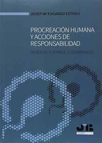 Procreación humana y acciones de responsabilidad: Derecho español y comparado
