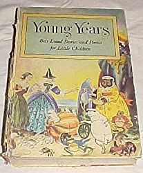 "Cover of Augusta Baker's ""Young Years: Best Loved Stories and Poems for Little Children."""