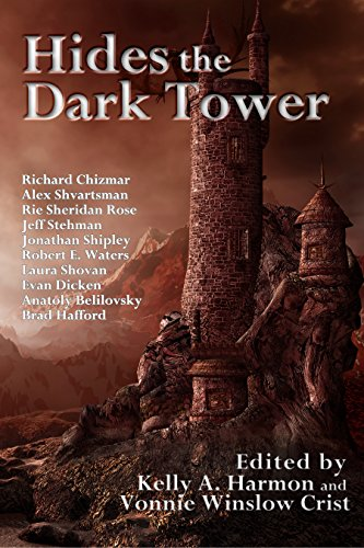 Hides the Dark Tower (English Edition)